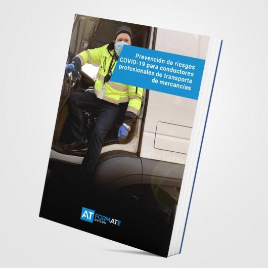 Prevención de riesgos covid19 para conductores profesionales de transporte de mercancías